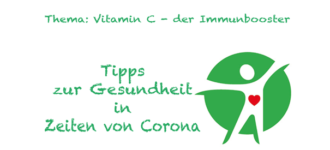 Corona - Vitamin C - der Immunbooster